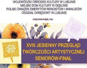 XVIII Jesienny Przegląd Twórczości Artystycznej Seniorów - Finał