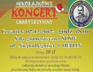 MIKOŁAJKOWY KONCERT CHARYTATYWNY W SOSW DĘBLIN - 07.12.2017 r.