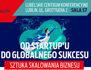 Od startup'u do globalnego sukcesu – sztuka skalowania biznesu