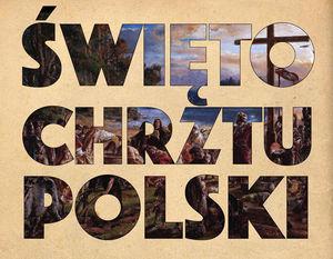 Wykadrowana część plakatu - Święto Chrztu Polski