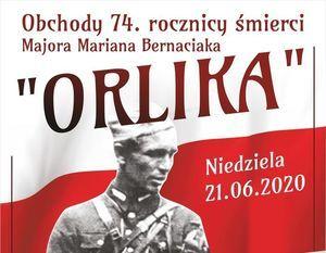"""74. rocznica śmierci Majora Mariana Bernaciaka """"Orlika"""""""