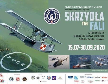 Zaproszenie: wernisaż wystawy SKRZYDŁA NA FALI 15.07.2020 Muzeum Sił Powietrznych w Dęblinie  SKRZYDŁA NA FALI