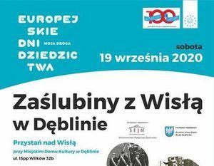 IV Zaślubiny z Wisłą w Dęblinie - Europejskie Dni Dziedzictwa- 19.09.2020 r