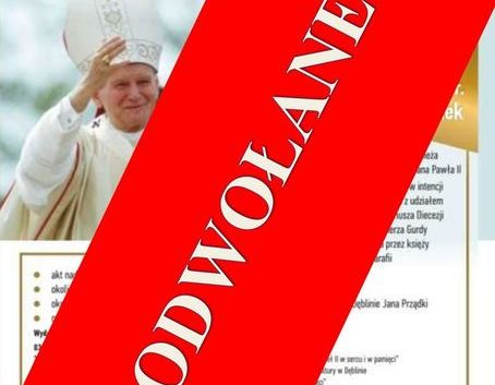 Odwołanie uroczystości nadania Patronatu Św. Jana Pawła II Miastu Dęblin- przekreślony plakat wydarzenia