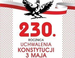 Kawałek grafiki  z napisem 230. Rocznica Uchwalenia Konstytucji 3 Maja