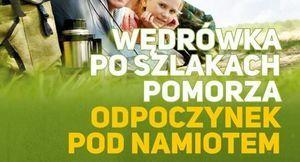 Kawałek plakatu z napisem WEDRÓWKA PO SZLAKACH POMORZA ODPOCZYNEK POD NAMIOTEM
