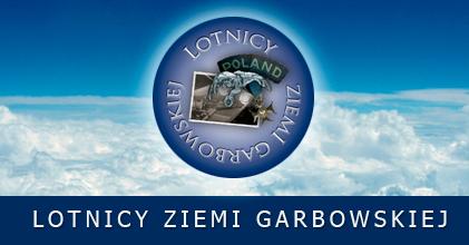 LOTNICY ZIEMI GARBOWSKIEJ - niedziela 20 maja 2012.