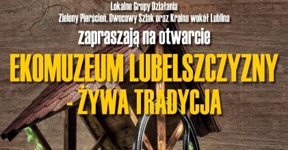Ekomuzeum Lubelszczyzny - żywa tradycja, festyn w Opolu Lubelskim