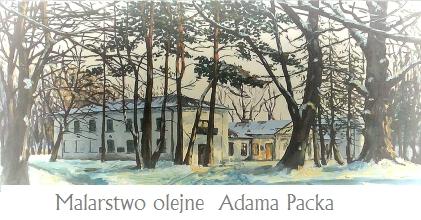 Wystawa - Malarstwo olejne Adama Packa