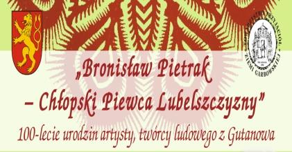Bronisław Pietrak - Chłopski Piewca Lubelszczyzny