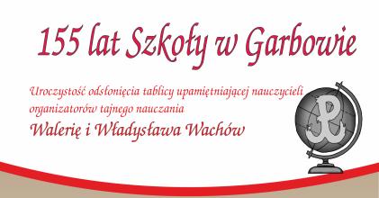 155 lat Szkoły w Garbowie