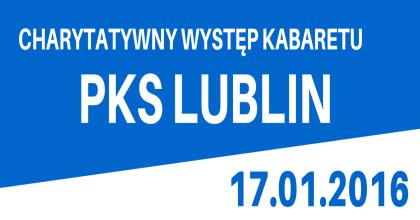 Charytatywny występ Kabaretu PKS Lublin