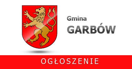 Ogłoszenie Wójta Gminy w sprawie ulic i nowej numeracji porządkowej budynków dla miejscowości Garbów