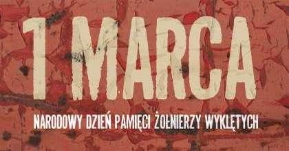 1 marca 2016 - Narodowy Dzień Pamięci Żołnierzy Wyklętych