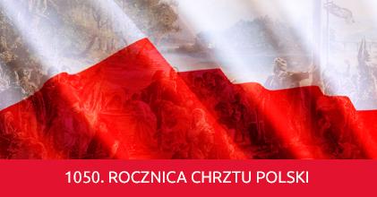 Jubileusz 1050-lecia Chrztu Polski