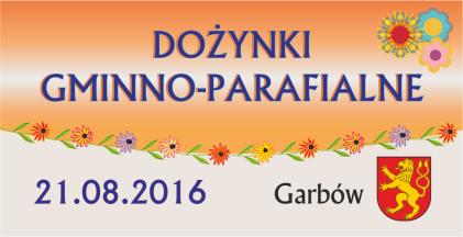 Dożynki Gminno-parafialne 2016 - Fotorelacja