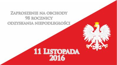 Zaproszenie na obchody 11 Listopada 2016 roku