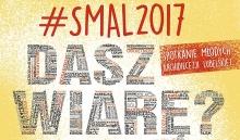 SMAL 2017 - Spotkanie Młodych  Archidiecezji Lubelskiej.