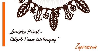 Fotorelacja z podsumowania projektu: Bronisław Pietrak - Chłopski Piewca Lubelszczyzny