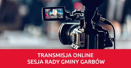 Transmisja III Sesji Rady Gminy Garbów VIII kadencji samorządu