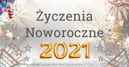 Grafika noworoczna z napisem Życzenia Noworoczne 2021