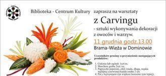 Biblioteka - Centrum Kultury zaprasza na warsztaty z Carvingu