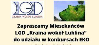"""Zapraszamy Mieszkańców LGD """"Kraina wokół Lublina"""" do udziału w konkursach EKO"""