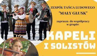"""Nabór tancerzy, wokalistów i muzyków do ZTL """"Mały Głusk"""""""
