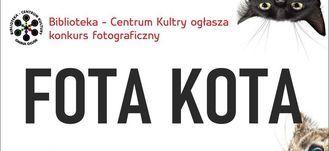 Grafika z napisem: Biblioteka - Centrum Kultury ogłasza konkurs fotograficzny  FOTA KOTA