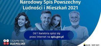 Baner z napisam: Narodowy Spis Powszechny Ludności i Mieszkań 2021 Od 1 kwietnia spisz się przez internet na spis.gov.pl Liczymy się  DLA POLSKI! GUS NSP 2021
