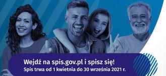 Uśmiechnięci ludzie i napis Wejdź na spis.gov.pl i spisz się! Spis trwa od 1 kwietnia do 30 września 2021 r.