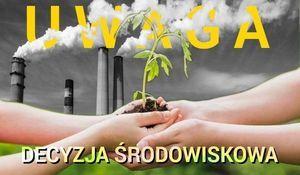 Obwieszczenie  Wójta Gminy Borzechów  o wydanej decyzji o środowiskowych uwarunkowaniach
