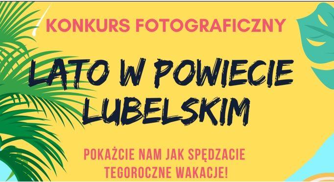 LATO W POWIECIE LUBELSKIM - konkurs fotograficzny
