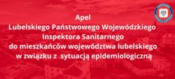 Apel Lubelskiego Państwowego Wojewódzkiego Inspektora Sanitarnego