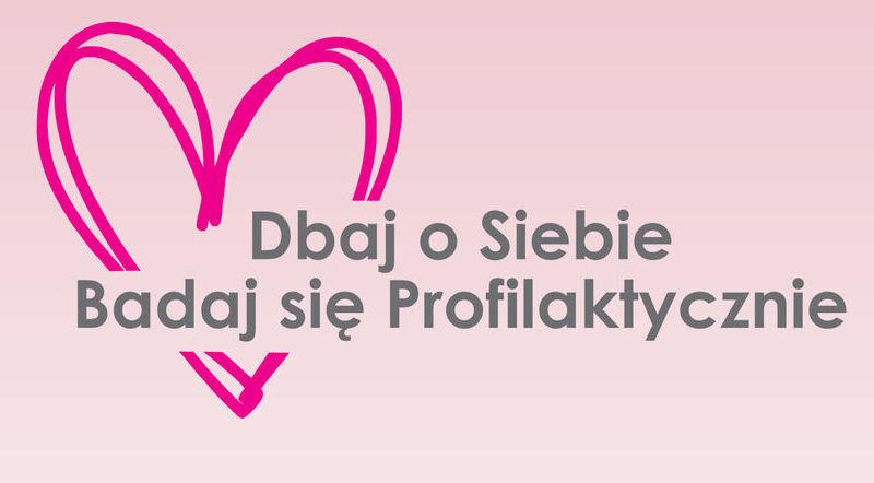 Napis na różowym tle z sercem - Dbaj o siebie badaj się profilaktycznie