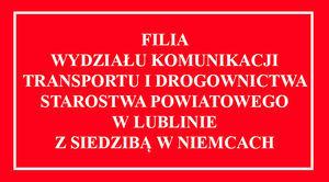 Grafika napis na czerwonym tle - Filia Wydziału Komunikacji, Transportu i Drogownictwa Starostwa Powiatowego w Lublinie z siedzibą w Niemcach
