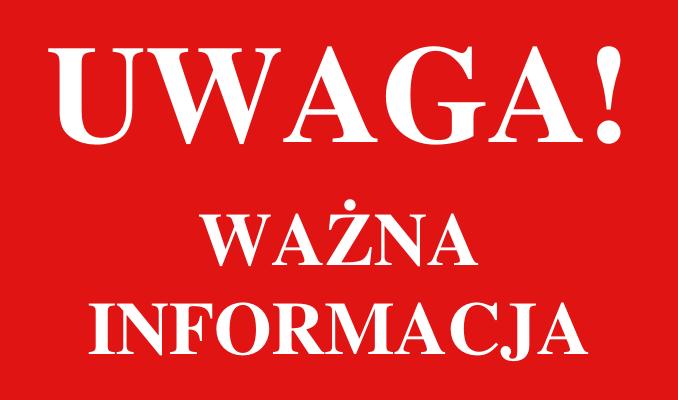 Grafika z napisem: Uwaga ważna informacja