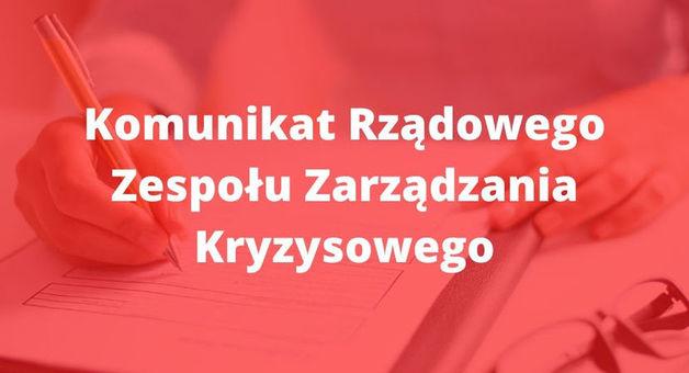 Napis na czerwonym tle Komunikat Rządowego Zespołu Zarządzania Kryzysowego