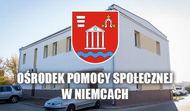 Na zdjęciu napis Ośrodek Pomocy Społecznej w Niemcach i herb na tle budynku OPSu