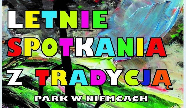 Na zdjęciu napis Letnie Spotkania z Tradycją na kolorowym tle