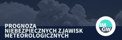 Napis na granatowym tle - PROGNOZA NIEBEZPIECZNYCH ZJAWISK METEOROLOGICZNYCH z logo IMGW