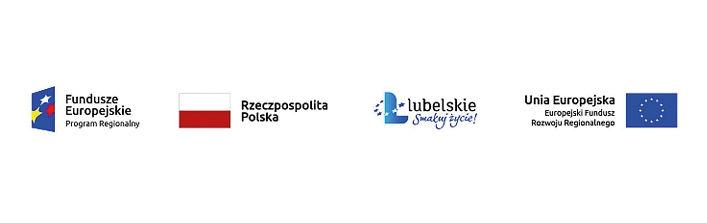 Logotypy Unijne  Fundusze Europejskie Program Regionalny Rzeczpospolita Polska lubelskie Smakuj życie! Unia Europejska Europejski Fundusz Rozwoju Regionalnego