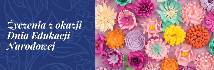 Grafika napis Życzenia z okazji Dnia Edukacji Narodowej i kwiatki