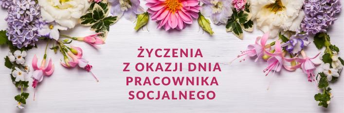 Grafika kwiaty z napisem życzenia z okazji dnia pracownika socjalnego