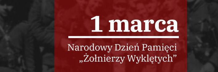 Baner z napisem 1 marca - Narodowy Dzień Pamięci Żołnierzy Wyklętych