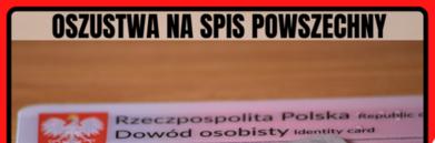 Baner ze zdjęciem kawałka dowodu oraz napisem Oszustwa na spis powszechny
