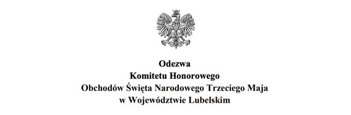 ORZEŁ POLSKI I NAPIS Odezwa Komitetu Honorowego Obchodów Święta Narodowego Trzeciego Maja w Województwie Lubelskim