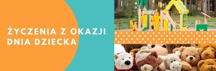 Baner z napisem: Życzenia z okazji Dnia Dziecka zdjęcie placu zabaw oraz maskotek