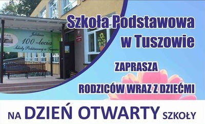 Szkoła Podstawowa w Tuszowie zaprasza na Dni Otwarte Szkoły