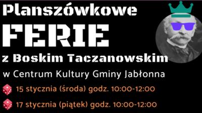 Planszówkowe ferie z Boskim Taczanowskim